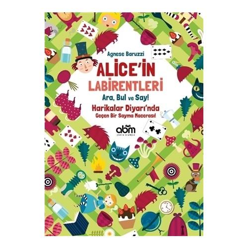 ABM Yayınları-Alice'in Labirentleri Ara,Bul ve Say!(Etkinlik Kitabı)