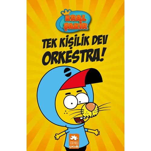 Kral Şakir-Tek Kişilik Orkestra
