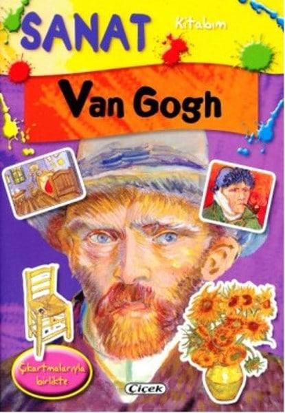 Çiçek Yayıncılık-Sanat Kitabım Van Gogh(Çıkartmalı)